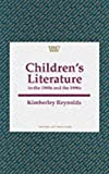 Children's Literature: In the 1890s and 1990s (Writers and Their Work)