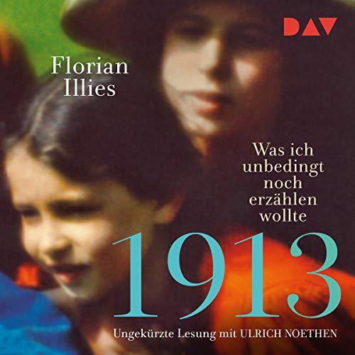 1913 - Was ich unbedingt noch erzählen wollte cover art