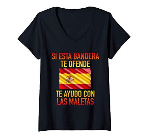Mujer Si esta bandera te ofende te ayudo con las maletas España Camiseta Cuello V