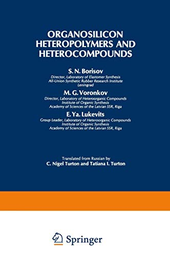 Organosilicon Heteropolymers and Heterocompounds (Monographs in Inorganic Chemistry)