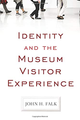 Compare Textbook Prices for Identity and the Museum Visitor Experience 1 Edition ISBN 9781598741636 by Falk, John H