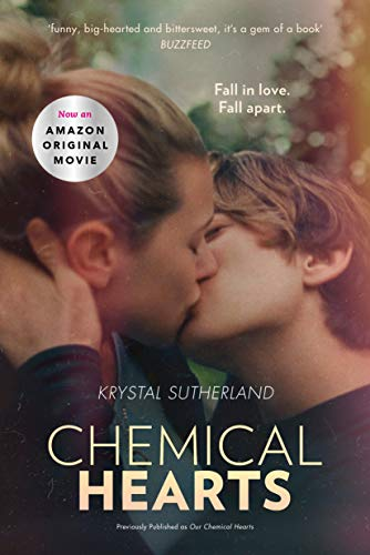 Our Chemical Hearts: as seen on Amazon Prime (English Edition)