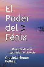 El Poder del Fénix: Renacer de una separación o divorcio. (Spanish Edition)