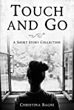 Touch and Go: A Short Story Collection (English Edition)