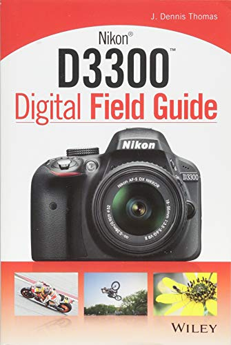 Thomas, J: Nikon D3300 Digital Field Guide: 252