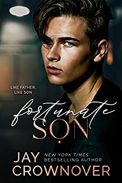 Fortunate Son: A 2nd-Gen Marked Men novel (The Forever Marked Series Book 1)