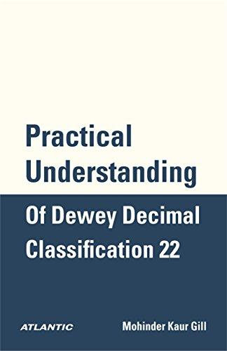 Practical Understanding of Dewey Decimal Classification 22 (English Edition)