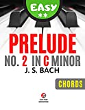 Prelude No. 2 BWV 847 in C Minor I BACH I Easy Piano Sheet Music for Beginners and Intermediate Players I Guitar Chords I Simplified Version: How to Play Piano Keyboard I Das Wohltemperierte Klavier