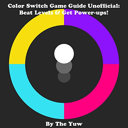 Color Switch Game Guide Unofficial audiobook cover art