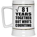 9th Anniversary Square Root of 81 Years Together Whos Counting - Beer Stein Jarra de Cerveza, de Cerámica - Regalo para Cumpleaños, Aniversario, Día de Navidad o Día de Acción de Gracias