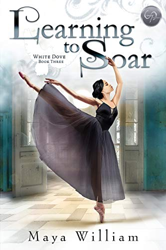 Learning to Soar (White Dove Book 3)