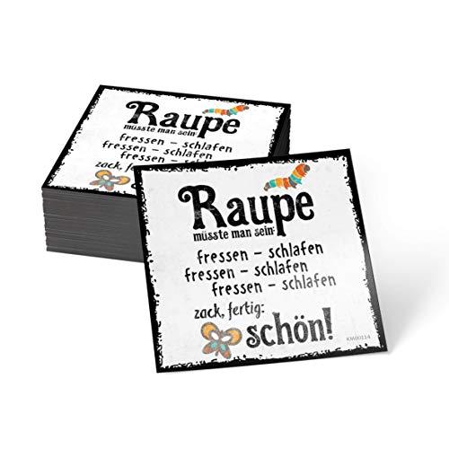 how about tee Raupe müsste Man Sein: fressen - schlafen - fressen - schlafen - fressen - schlafen - Zack, fertig: schön - Kühlschrank- / Whiteboard-Magnet