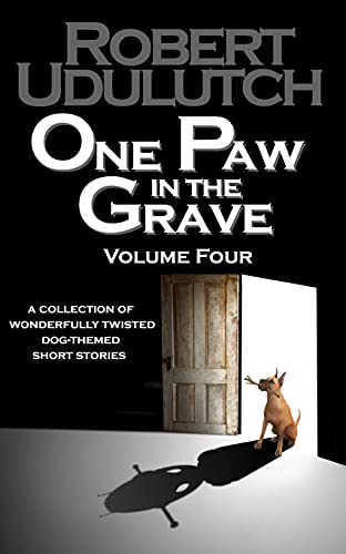 One Paw in the Grave - Volume Four (English Edition)