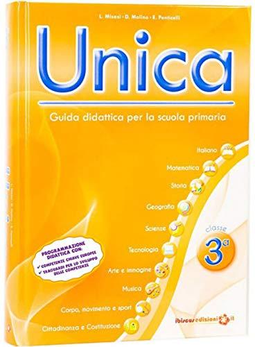 Unica. Guida didattica per la scuola primaria. Con CD-ROM: 3
