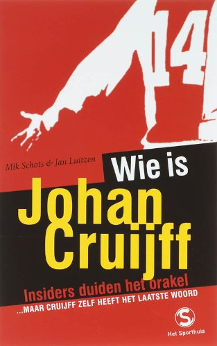 Wie is Johan Cruijff?