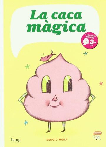 La caca màgica (Mamut 3+)