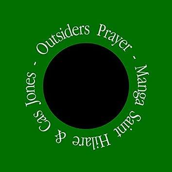 Outsiders Prayer