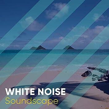 # White Noise Soundscape