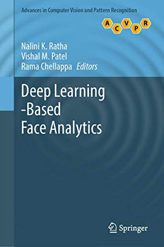 Deep Learning-Based Face Analytics (Advances in Computer Vision and Pattern Recognition)