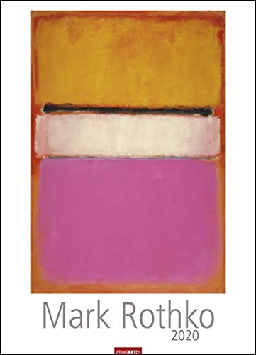 Mark Rothko. Wandkalender 2020. Monatskalendarium. Spiralbindung. Format 49 x 68 cm