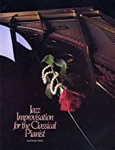 Jazz Improvisation for the Classical Pianist
