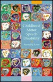 Childhood Motor Speech Disabilities
