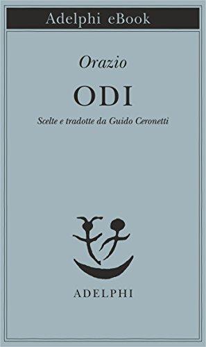 Odi: Scelte e tradotte da Guido Ceronetti