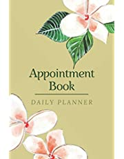 Appointment Book Daily Planner: Appointment Book for Salons, Spas, Hair Stylist, Beauty, Appointment Book with Times Daily and Hourly Schedule, ... Sunday 8AM To 8PM Hourly, 6x9 in 120 pages.