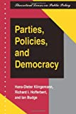 Parties, Policies, And Democracy (Theoretical Lenses on Public Policy)