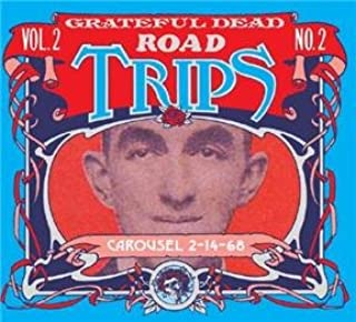 Road Trips: Vol. 2, No. 2 - Carousel 2/14/68