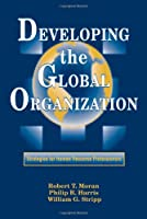 Developing the Global Organization (Managing Cultural Differences)