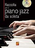 Raccolta per il piano jazz da solista - 1 Libro + 1 DVD