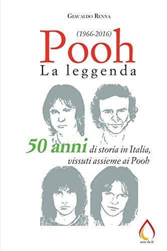 Pooh: La leggenda (1966-2016)