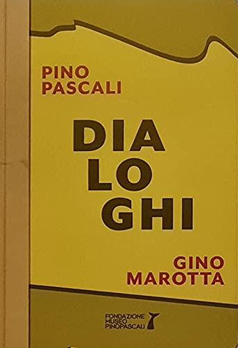 Dialoghi. Pino Pascali-Gino Marotta. Artifici naturali. Ediz. italiane e inglese