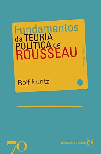 Fundamentos da Teoria Política de Rosseau