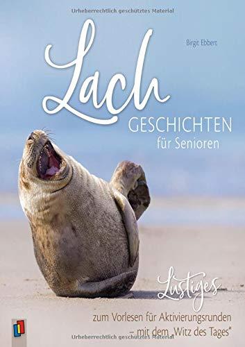 """Lachgeschichten für Senioren - Lustiges zum Vorlesen für Aktivierungsrunden – mit dem """"Witz des Tages"""""""