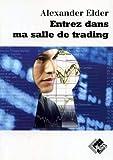Entrez dans ma salle de trading - Guide de trading complet