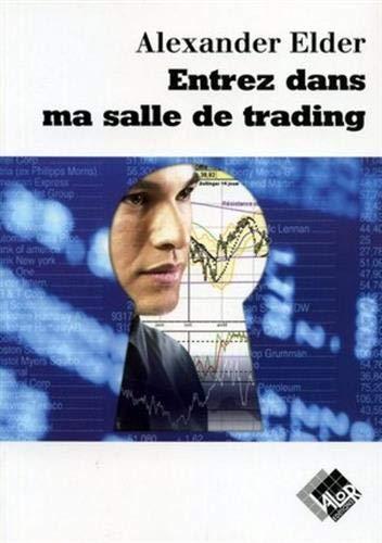 Entrez dans ma salle de trading : Guide de trading complet