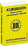 Kursbuch der Deutschen Reichsbahn 1989/90: Jahresfahrplan, gültig vom 28. Mai 1989 bis 26. Mai 1990
