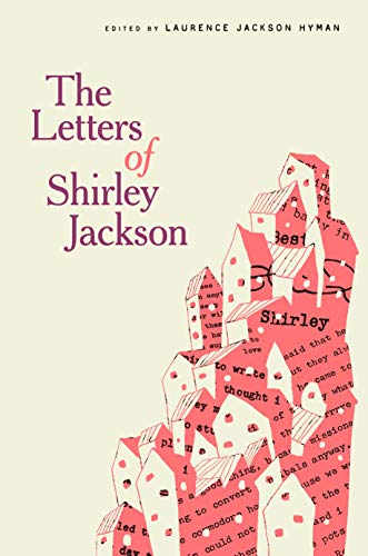 Compare Textbook Prices for The Letters of Shirley Jackson  ISBN 9780593134641 by Jackson, Shirley,Hyman, Laurence Jackson,Murphy, Bernice M.