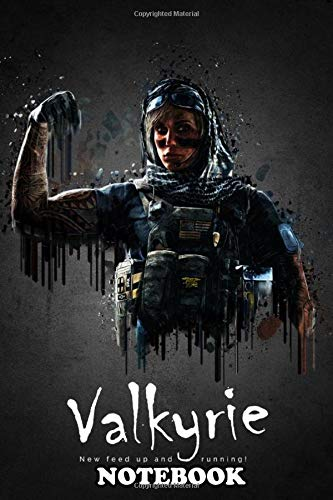 Notebook: Operator Valkyrie From Rainbow Six Siege , Journal for Writing, College Ruled Size 6' x 9', 110 Pages