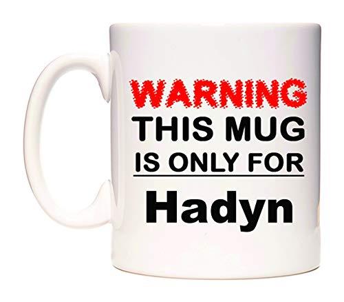 Warning This Mug is ONLY for Hadyn Taza por WeDoMugs®