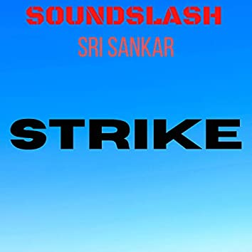 Strike (feat. Sri Sankar)