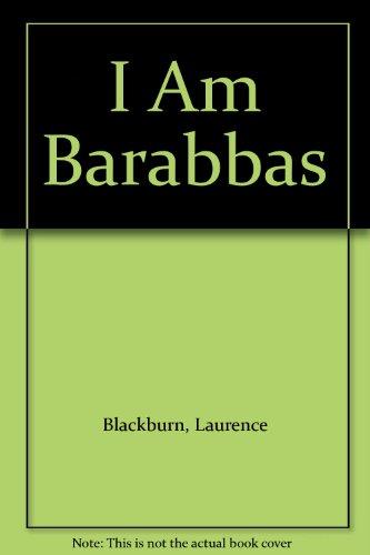 I Am Barabbas