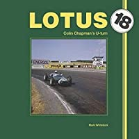 Lotus 18: Colin Chapman's U-turn