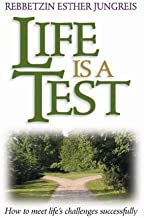 Best life is a test esther jungreis Reviews