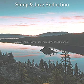 Music for Quiet Days - Understated Violin and Clarinet