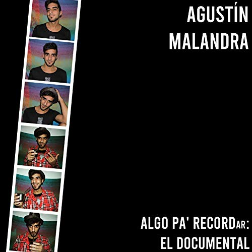 Algo Pa' Recordar: El Documental [Explicit]