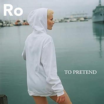 To Pretend