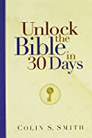 Unlock the Bible in 30 Days (Ten Keys Unlocking the Bible)